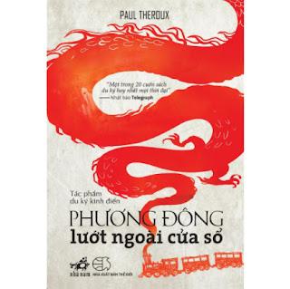 Phương Đông Lướt Ngoài Cửa Sổ (Tái Bản 2019) ebook PDF EPUB AWZ3 PRC MOBI