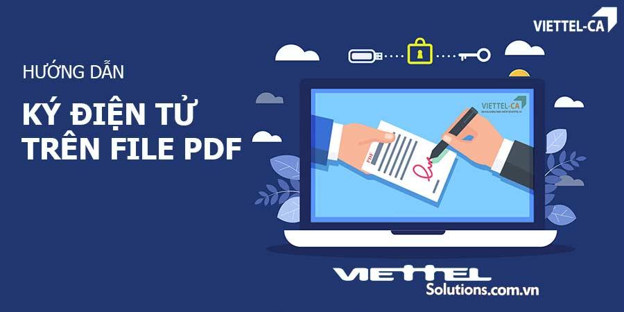 Ảnh minh họa: Ký điện tử trên file PDF bằng chữ ký số Viettel-CA