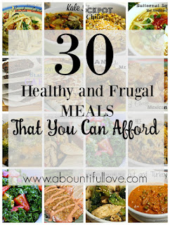 30 Healthy and Frugal Meals