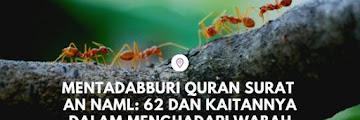 Mentadabburi Quran Surat An Naml: 62 dan Kaitannya dalam Menghadapi Wabah Corona