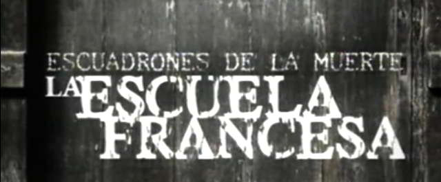 caratula documental Escuadrones de la muerte. La escuela francesa.