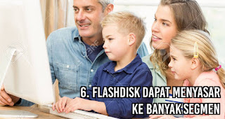 Flashdisk Dapat Menyasar ke Banyak Segmen merupakan salah satu keuntungan menggunakan flashdisk untuk media promosi
