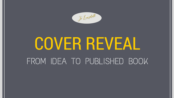 Cover Reveal: From Idea To Published Book