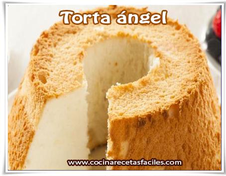 Recetas de tortas y pasteles , torta ángel