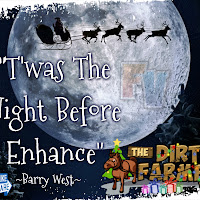 T'was The Night Before Enhance by Barry West