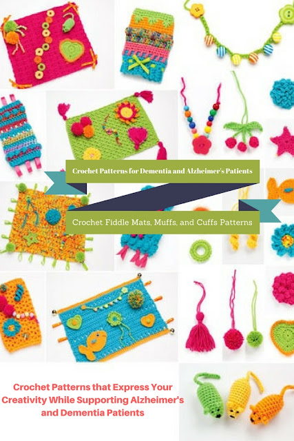 Crochet Fiddle Mats, Muffs and Cuffs for Dementia and Alzheimer's patients