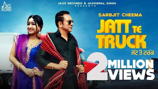 Jatt Te Truck Lyrics Sarbjit Cheema