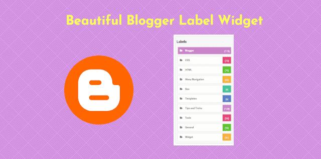 Beautiful Blogger Label Widget
