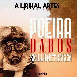 Dabos Skillometragem - Poeira (Rap)