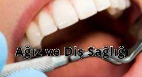 Ağız ve Diş Sağlığı İhmale Gelmez
