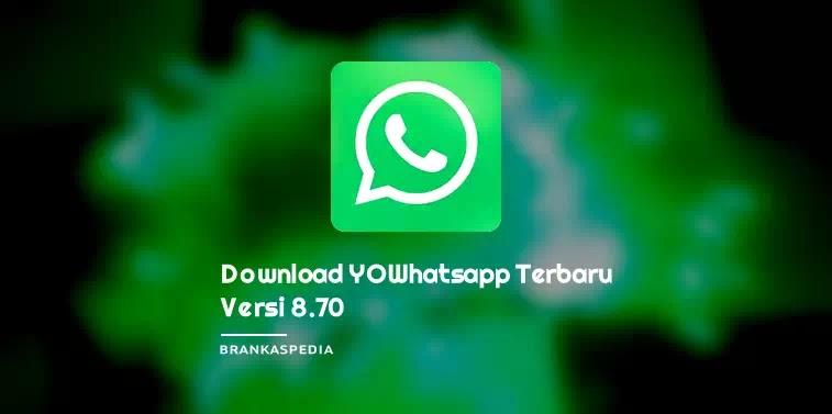 Download YOWhatsApp Apk terbaru versi 8.70