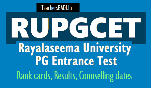 #rupgcet 2018 rank cards,results and counselling dates,certificates verification,pg admissions counselling schedule,hall tickets,http://rudoa.in/rupgcet.aspx?cet=CET