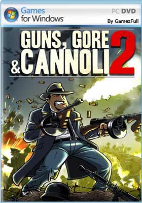 Guns Gore and Cannoli 2 PC Full Español