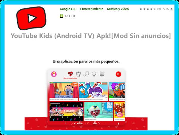 YouTube Kids v6.17.282 (Android TV) Apk![Mod Sin anuncios]
