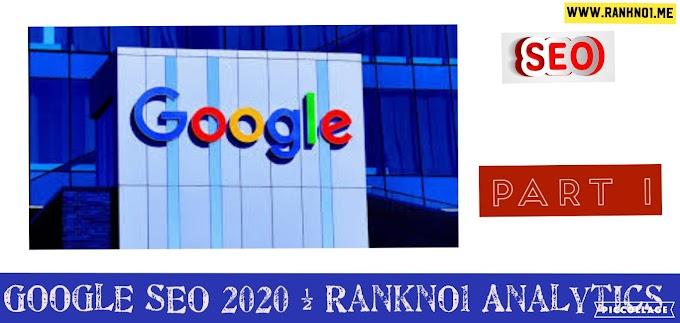 Google SEO 2020 part 1