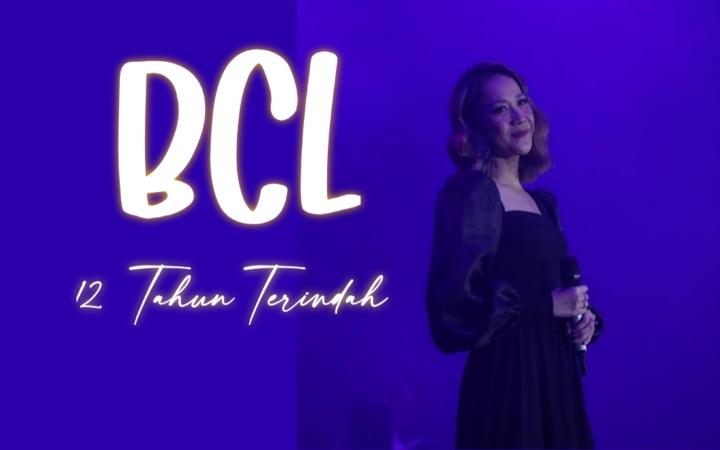 BCL - 12 Tahun Terindah
