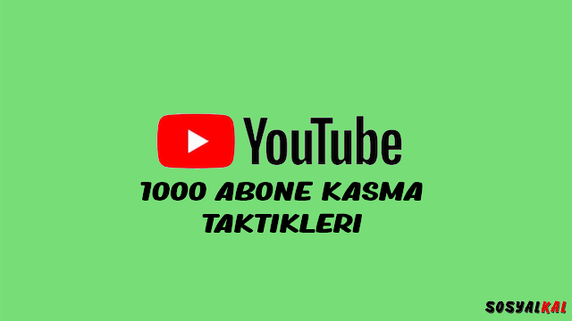 youtube abone kasmak
