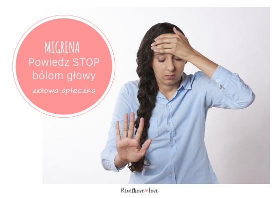 Migrena. Jak pokonać ból głowy – ziołowa apteczka
