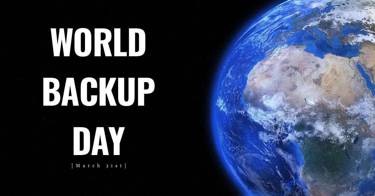 World Backup Day Wishes for Whatsapp