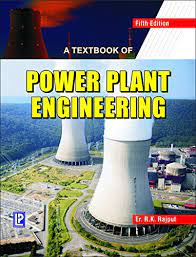 [PDF] A Textbook of Power Plant Engineering By R. K. Rajput