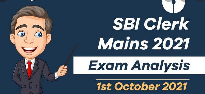 SBI Clerk Mains 2021 Exam Analysis