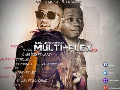 [Album] Nas J _ Multi-Flex Ep || Naijamp3.com.ng