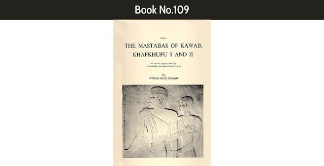 Book No.109 The mastabas of Kawab, Khafkhufu I and II