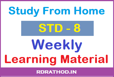 Study From Home, Weekly Learning Material for STD 8