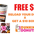 Free $5 To Dunkin Donuts! Add $10 To Your Rewards Card and Get $5 Free Instantly