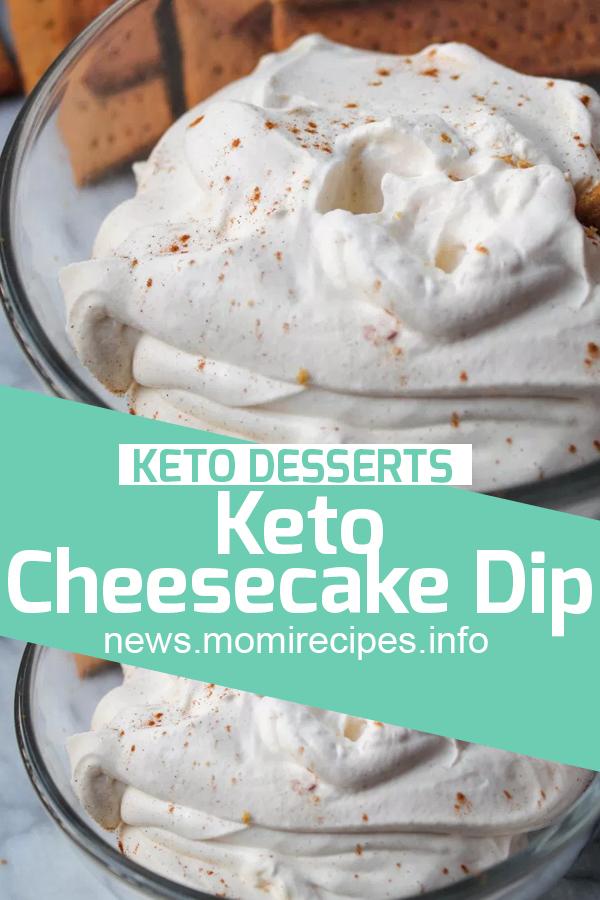 Keto Cheesecake Dip | keto recipes, keto desserts recipes, keto recipes desserts, keto sweets, keto recipes easy desserts, keto recipes ketogenic desserts, keto recipes dessert easy, keto dessert recipes easy, easy keto dessert recipes, low carb keto desserts, keto desserts easy low carb, keto christmas desserts, keto cake, keto friendly desserts, keto deserts, keto diet recipes desserts, keto diet dessert recipes, keto dessert recipes chocolate. #ketodesserts #ketorecipes #ketocheesecakedip #cakerecipes