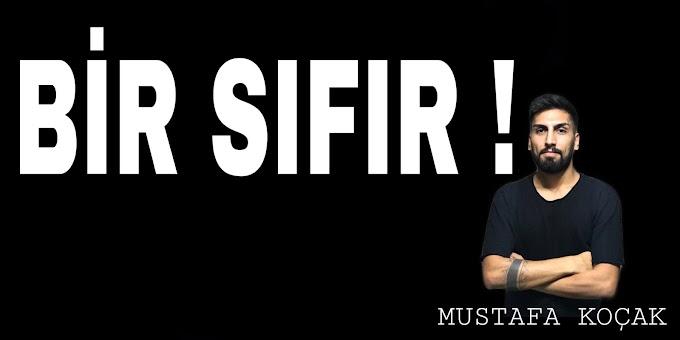 BİR SIFIR !