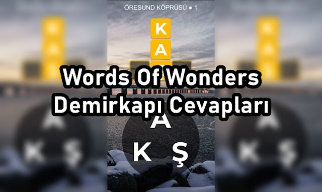 Words Of Wonders Demirkapi Cevaplari