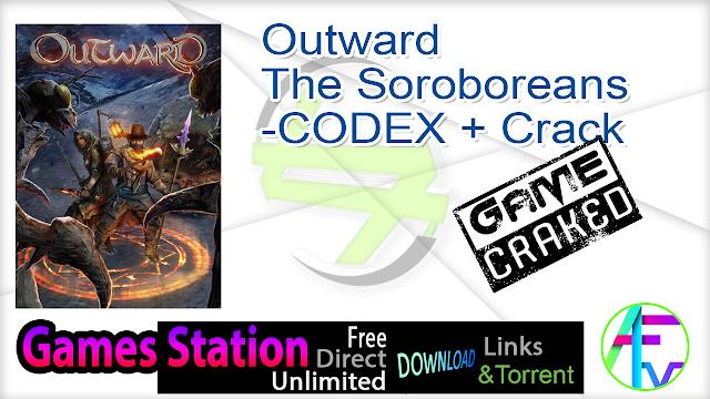 Outward The Soroboreans-CODEX + Crack