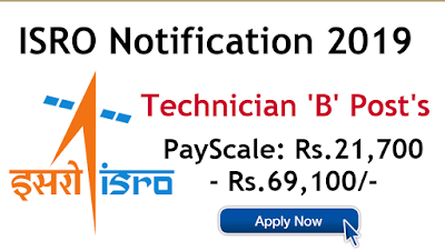 ISRO Technician B posts Recruitment 2019 apply Online