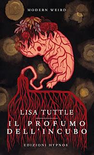 Il profumo dell'incubo - Lisa Tuttle [copertina]