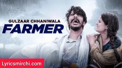 FARMER फार्मर Song Lyrics | GULZAAR CHHANIWALA | Latest Haryanvi Song 2020