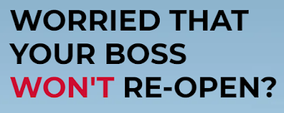 Worried your boss wont reopen