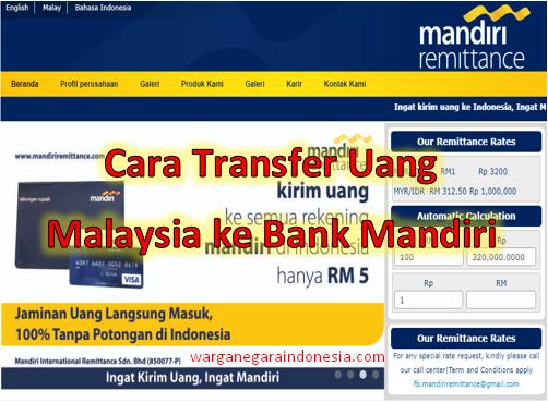Transfer Uang Dari Malaysia Ke Bank Mandiri 2020 Hanya 16 Ribu Warga Negara Indonesia