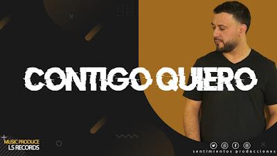 LUCAS SUGO - CONTIGO QUIERO