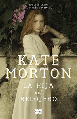 La hija del relojero - Kate Morton (2018)