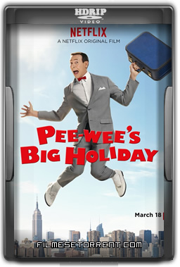 Pee-wees Big Holiday Torrent HDRip Dublado 2016