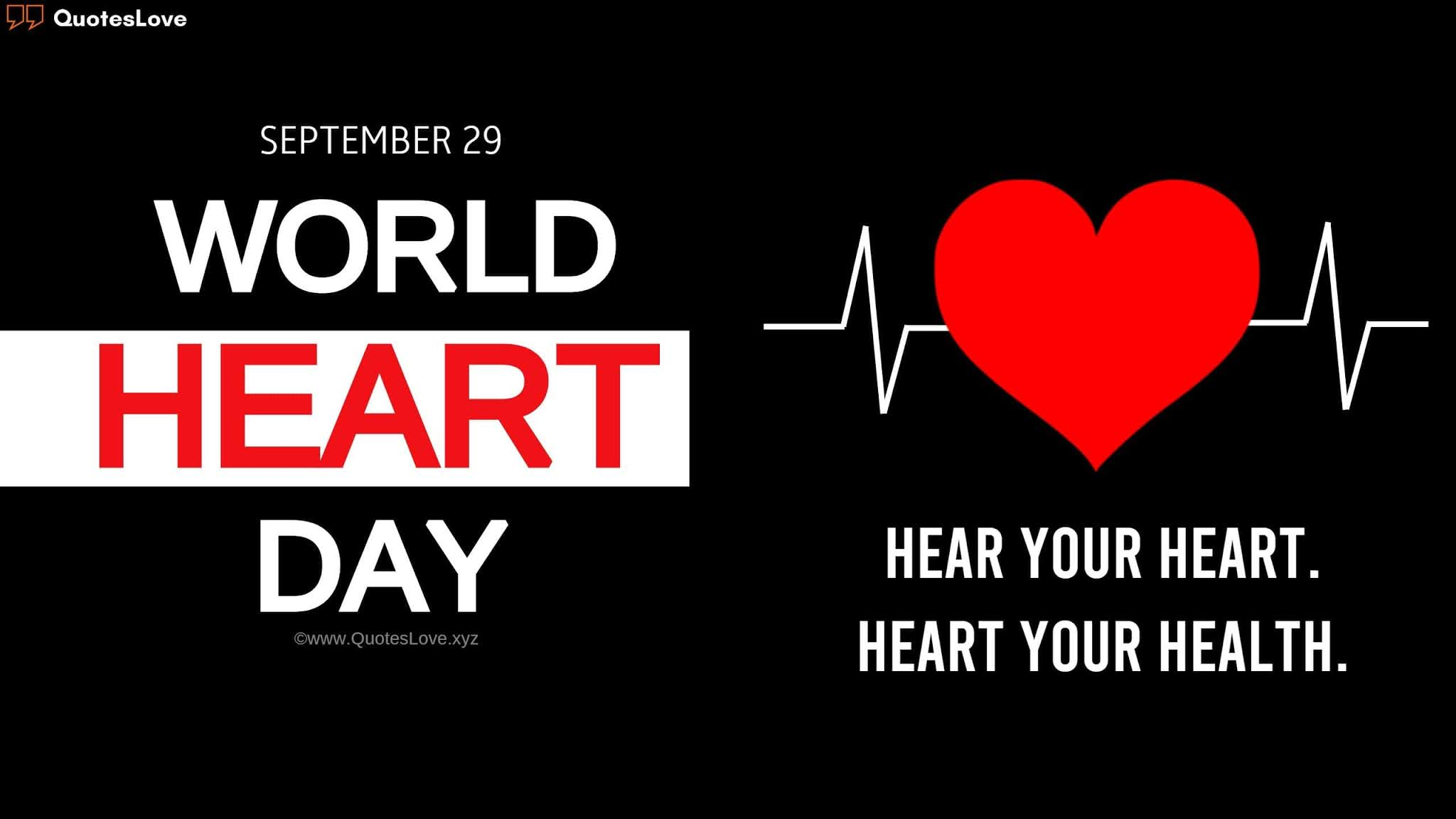 World Heart Day Quotes, Slogans, Wishes, Greetings, Messages, Poster, Images, Pictures, Wallpaper