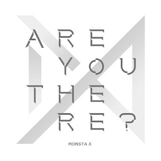 MONSTA X - ARE YOU THERE Albümü