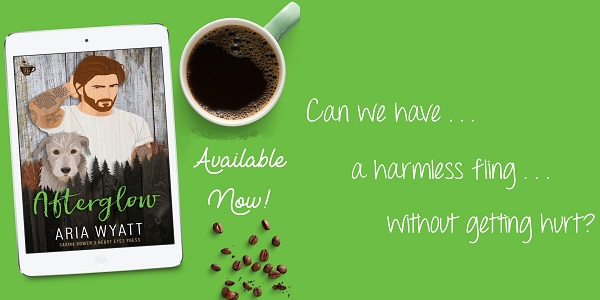 Can we have a harmless fling without getting hurt? Afterglow by Aria Wyatt. Available Now!