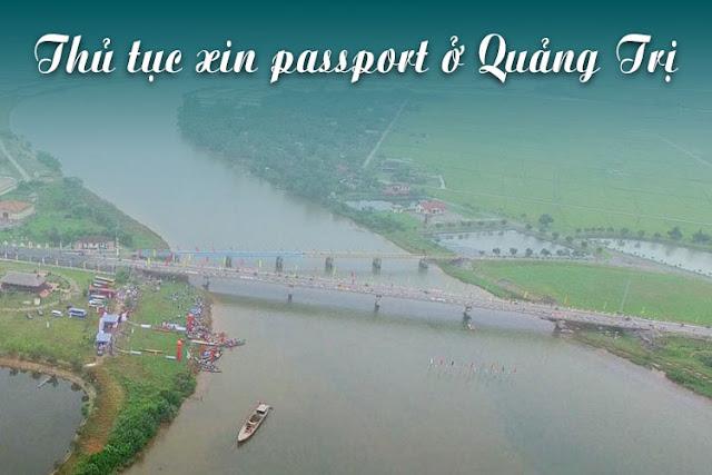 Xin passport ở Quảng Trị chỉ trong 2 phút với những thủ tục đơn giản