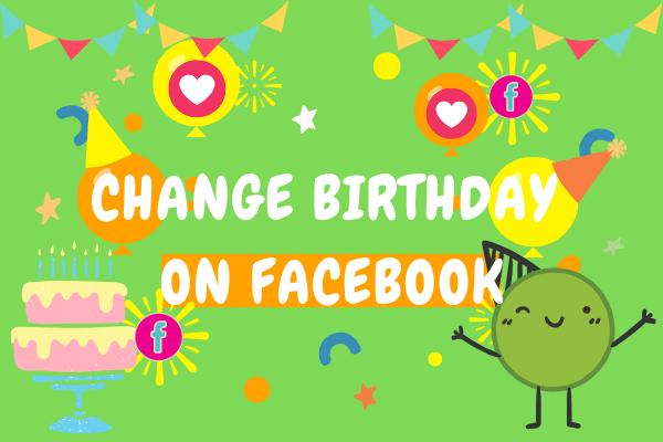 Change Birthday On Facebook