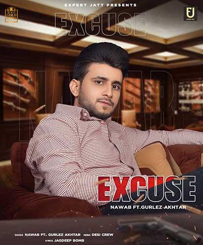 Excuse Lyrics - Nawab X Gurlez Akhtar