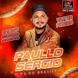 Paullo Sérgio - O PS do Brasil - Promocional - 2021
