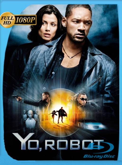 Yo, Robot (2004) OPEN MATTE BRRip 1080p Latino [GoogleDrive] Ivan092