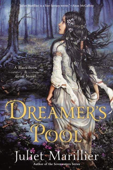 Historical Fantasy Book Review of Dreamer's Pool by Juliet Marillier, A Blackthorn and Grim Novel